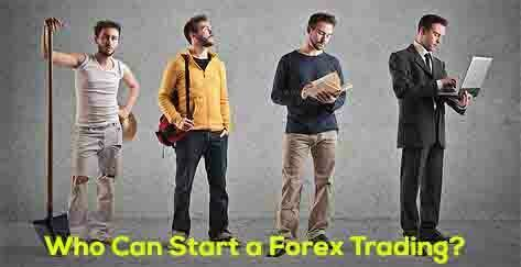 Who Can Start a Forex Trading