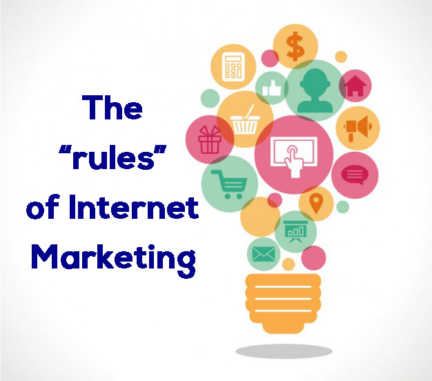 """The """"rules"""" of Internet Marketing"""