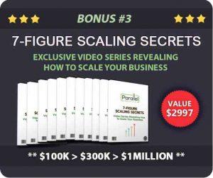 BONUS 3 - The 7 FIGURE SCALING SECRETS